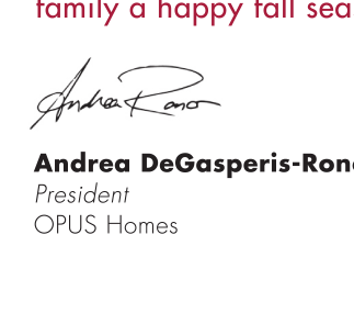 From the Opus Homes team, we would like to wish you and your family a happy fall season!
