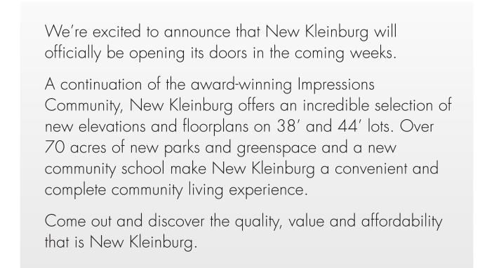 A continuation of the award-winning Impressions Community, New Kleinburg offers an incredible selection of new elevations and floorplans on 38' and 44' lots. Over 70 acres of new parks and greenspace and a new community school make New Kleinburg a convenient and complete community living experience.