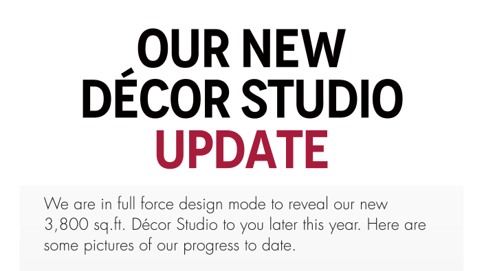 Our New Décor Studio Update