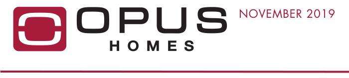 OPUS Homes - November 2019