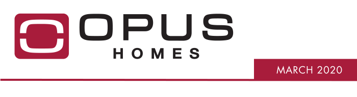 OPUS Homes - March 2020 COVID-19 & OPUS Homes
