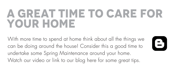 A Great Time to Care for your Home With more time to spend at home think about all the things we can be doing around the house! Consider this a good time to undertake some Spring Maintenance around your home. Watch our video or link to our blog here for some great tips.