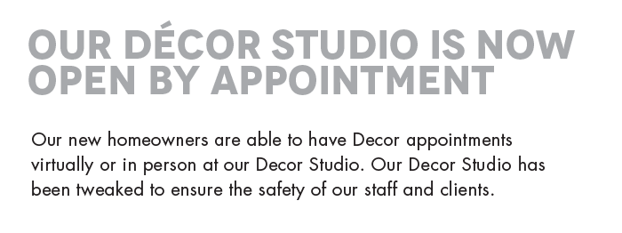 Our Décor Studio is now open by appointment